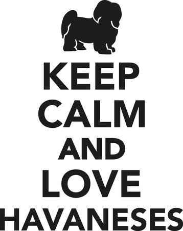 havanese: Keep calm and love Havanese