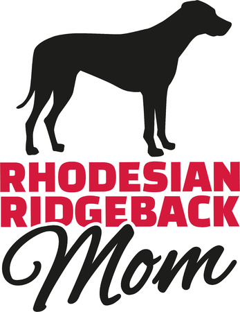 rhodesian: Rhodesian ridgeback Mom with dog silhouette