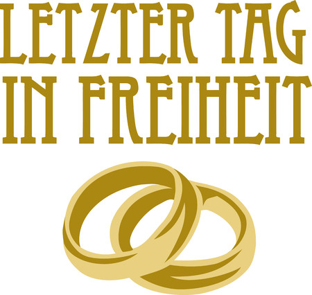 stag party: Last day in freedom with golden wedding rings german Illustration