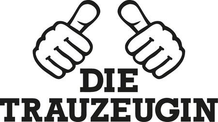 honour: Maid of honour with thumbs - german