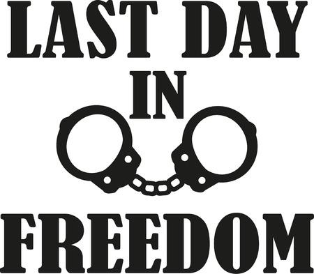 Laatste dag in vrijheid - vrijgezellenfeest met handboeien Vector Illustratie