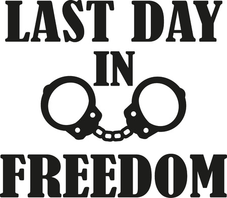 Last day in freedom - bachelor party with hand cuffs