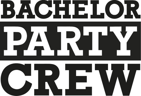 Bachelor party crew - vet lettertype