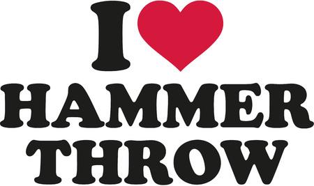 throw: I love hammer throw