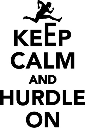 hurdles: Keep calm and Hurdle on