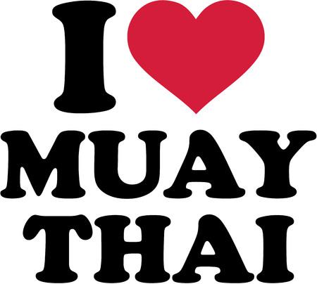 muay thai: I love Muay Thai Illustration
