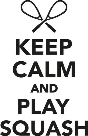 squash: Keep calm and play squash