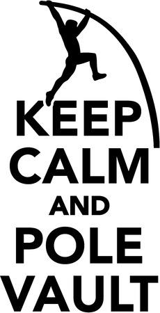pole vault: Keep calm and Pole vault