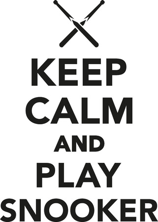 pool player: Keep calm and play snooker
