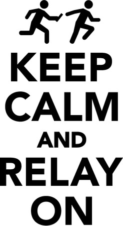 relay: Keep calm and relay on Illustration