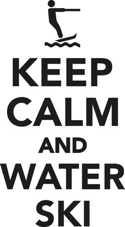 calm water: Keep calm and water ski Illustration