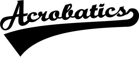acrobatics: Acrobacias palabra retro Vectores