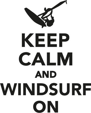windsurf: Keep calm and windsurf on