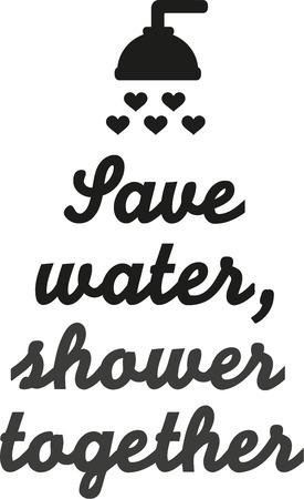 eco slogan: Save water shower together
