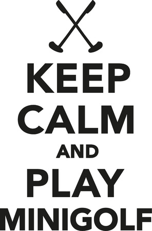 keep: Keep calm and play minigolf