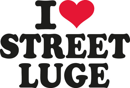 luge: I love street luge Illustration
