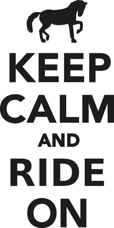 ride: Keep calm and ride on Illustration