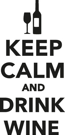 keep calm and drink wine royalty free cliparts vectors and stock rh 123rf com keep calm vector free keep calm vectorial