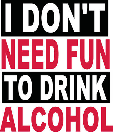 alcoholism: I dont need fun to drink alcohol beer