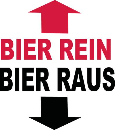 slogan: Beer in beer out slogan german