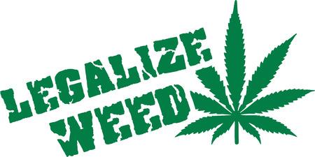 legalize: Legalize weed with hemp leaf Illustration