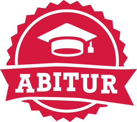 baccalaureate: Abitur exam finish badge