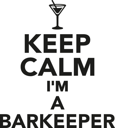 tripple: Keep calm Im a barkeeper Illustration