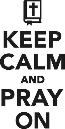 Houd kalm en bidden