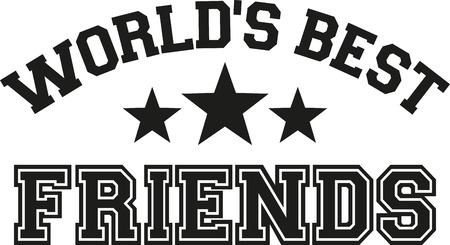 best: Worlds best friends lettering Illustration