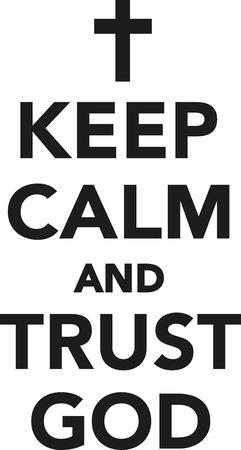 trust in god: Keep calm and trust god Illustration