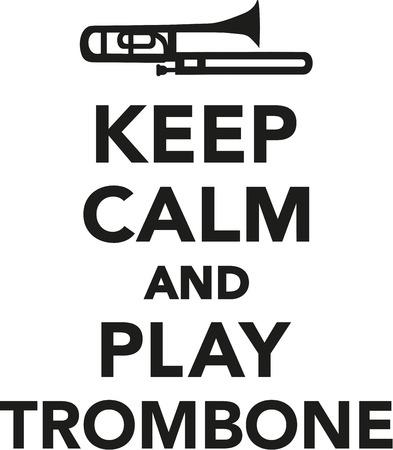 trombone: Keep calm and play trombone Illustration
