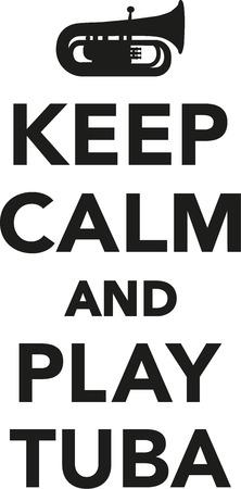 brass wind: Keep calm and play tuba Illustration