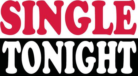 tonight: Single tonight Illustration