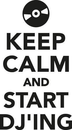 disc jockey: Keep calm and start DJing