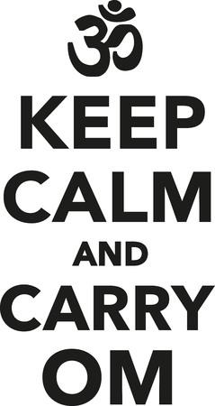 Keep calm and carry om - buddhism Illusztráció