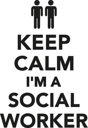 social worker: Keep calm Im a Social Worker