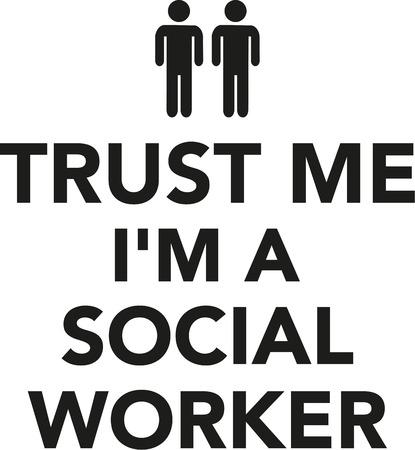 social worker: Trust me Im a Social Worker Illustration