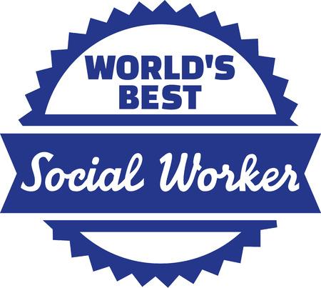 old nursing: Worlds best Social Worker Illustration