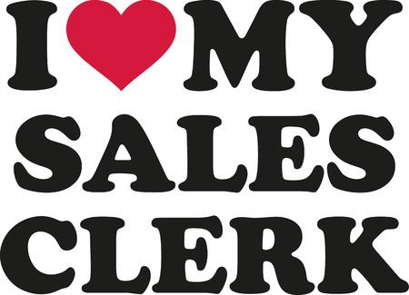 I love my sales clerk