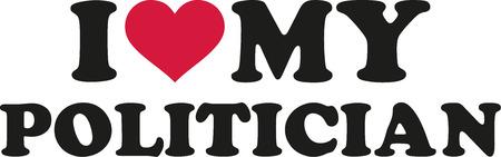 politician: I love my Politician