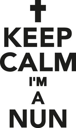 nun: Keep calm Im a nun