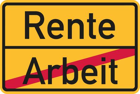 starting: Finished work - Retirement starting - german village sign