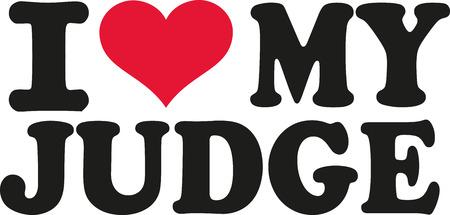 judgments: I love my judge Illustration
