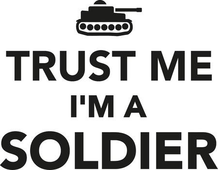 trus: Trus me Im a soldier Illustration