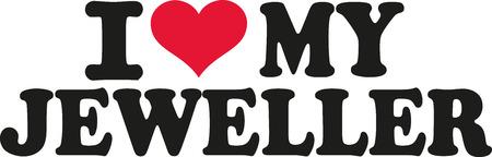 jeweller: I love my jeweller Illustration