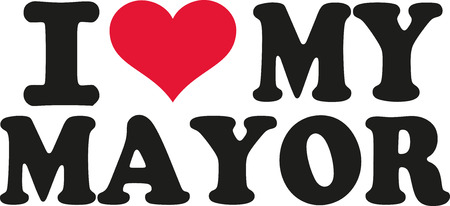 mayor: I love my mayor Illustration