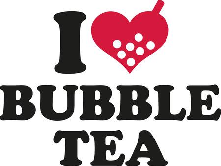 pearl tea: I love Bubble tea