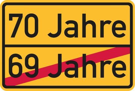seventieth: 70th birthday - roadsign german