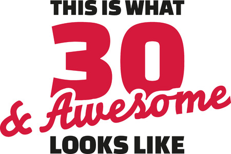 notable: This is what 30 and awesome looks like - 30th birthday