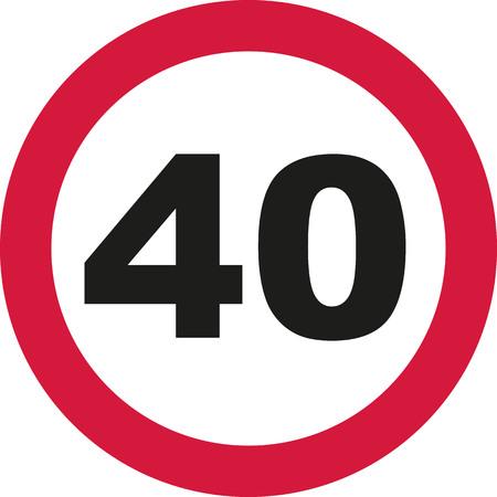 tenth: 40th Birthday - traffic sign